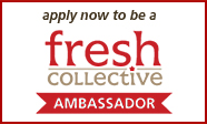 apply now to be a fresh collective ambassador
