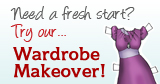 need a fresh start? try our wardrobe makeover!